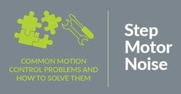 Solve Step Motor Noise