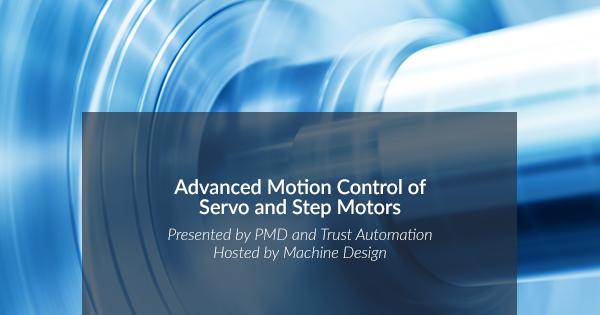 Advanced Motion Control of Servo and Step Motors